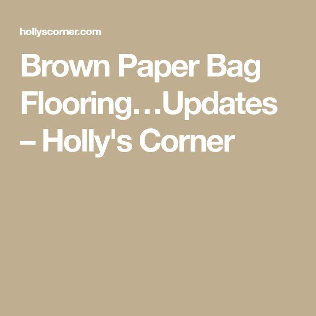 Brown Paper Bag Flooring…Updates – Holly's Corner