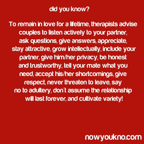 Did you know...To remain in love for a lifetime ...