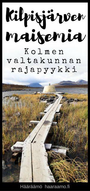 Kilpisjärvi: Kolmen valtakunnan rajapyykki (Treriksröset)