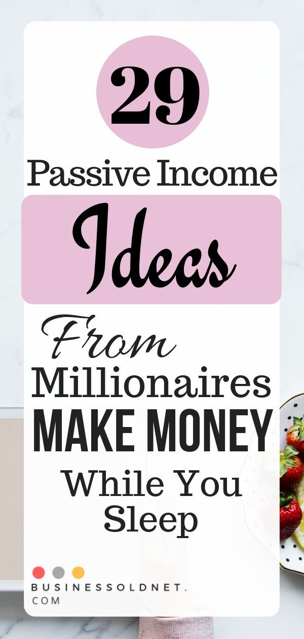 29 Legit Passive Income Ideas to Make Money While You Sleep