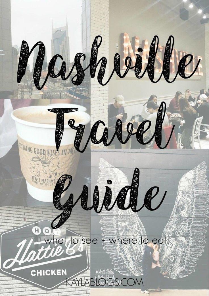 Nashville Travel Guide | Kayla Blogs