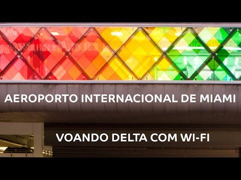 Aeroporto de Miami - Florida - Voando Delta com Wi-fi - YouTube