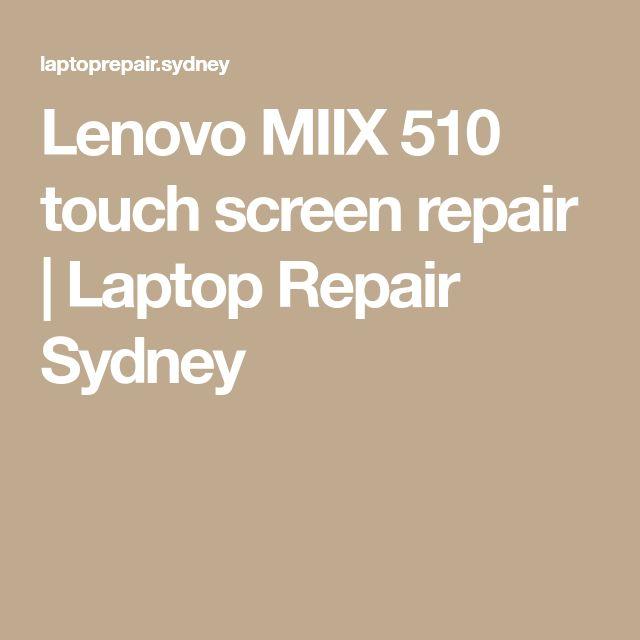 Lenovo MIIX 510 touch screen repair   Laptop Repair Sydney   #laptoprepairsydney #laptoprepair #laptopscreenrepair #laptopscreenreplacements #laptopcrackedscreenrepair #laptoplcdscreenrepair #laptopscreenfix #fixlaptopcrackedscreen #fixlaptopsydney