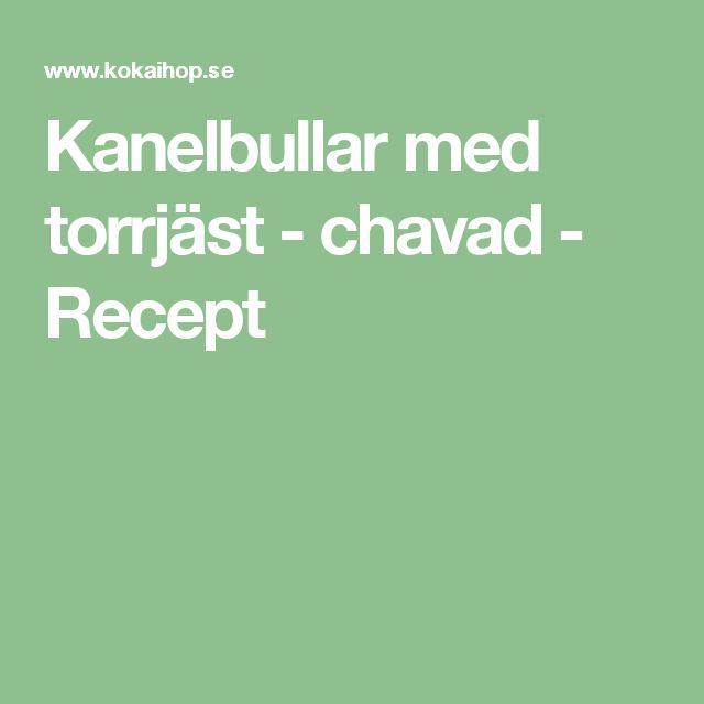 Kanelbullar med torrjäst - chavad - Recept