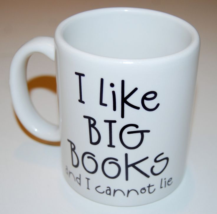 book lover i like big books coffee mug. $13.95, via Etsy.
