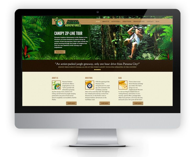 The Panama Outdoor Adventures website is a highly customized site featuring custom made buttons and icons to reflect a feeling of a rustic and fun jungle adventure.  The homepage highlights all the activities offered in colorful jungle setting.  Reservations can also be made directly on the website using a contact form.