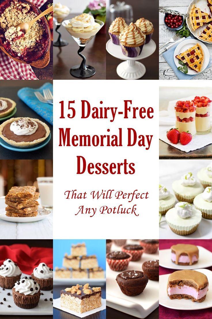 10 Dairy Free Memorial Day Desserts That Will Perfect Your Potluck Memorial Day Desserts Dairy Free Dessert Dairy Free