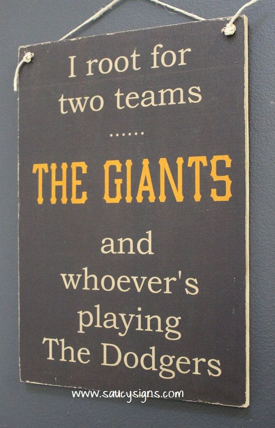 San Francisco Giants Baseball Sign I root for the by SaucySigns
