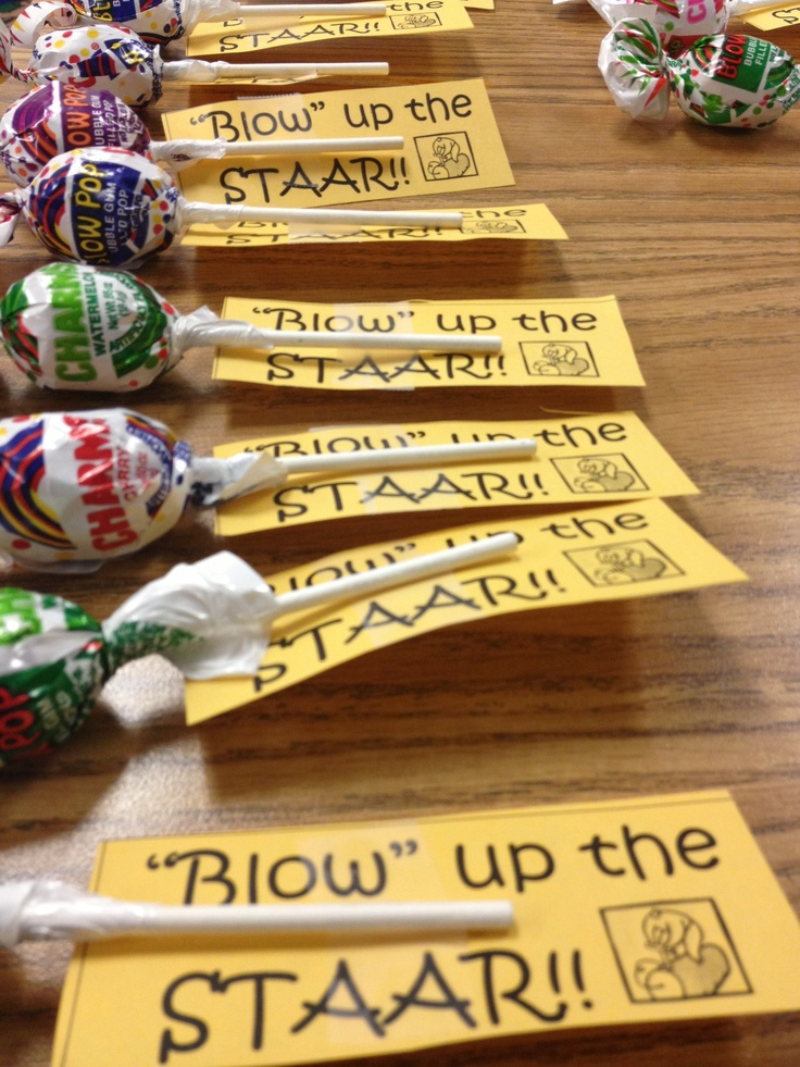 STAAR motivation! Treat bags for students. Blow up the STAAR!