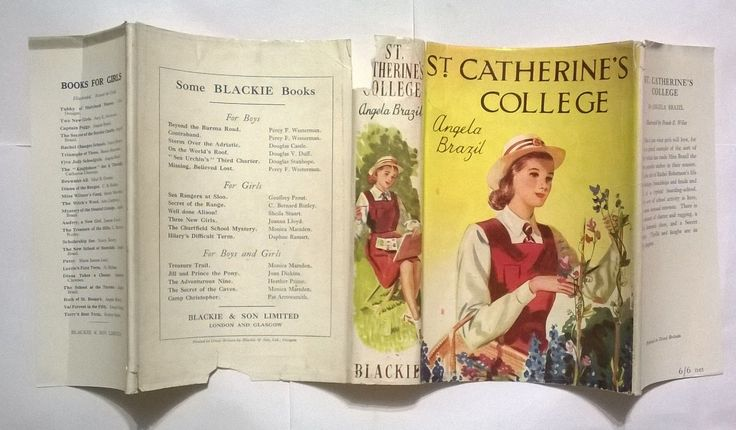 St. Catherine's College by Angela Brazil.  http://www.ebay.com/itm/St-Catherines-College-Brazil-Angela-hardback-with-wrapper-1940s-/252045948103?hash=item3aaf1bf4c7