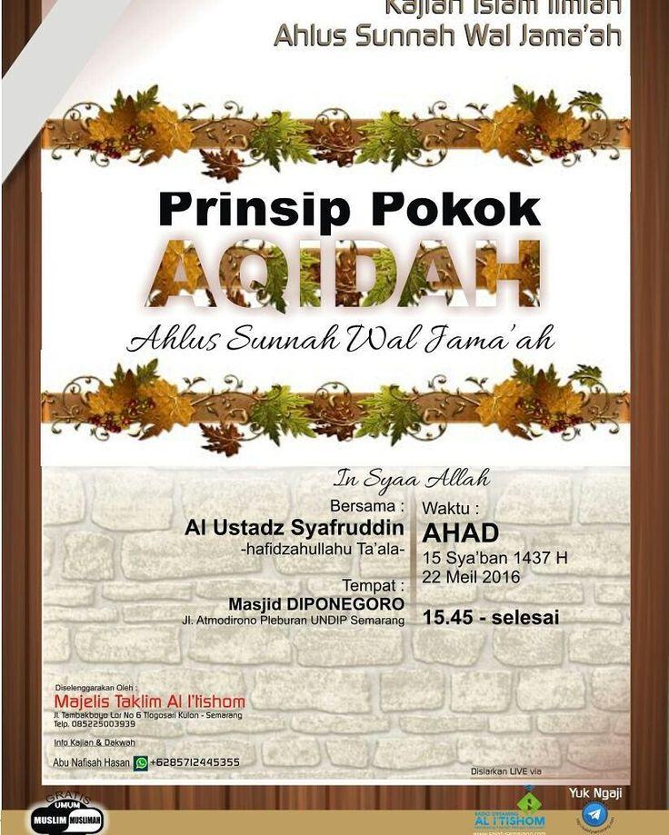 """""""#Dauroh_Semarang Prinsip Pokok Aqidah Ahlussunnah Wal Jamaah  Link :  bit.ly/GPD-Telegram bit.ly/GPD-Instagram http://bit.ly/GPD-BBM-Channel bit.ly/GPD-LINE bit.ly/GPD-Twitter  Website :  bit.ly/GPD-WEBSITE  Follow juga akun : @kajian_islam_indonesia  #galeriposterdakwah"""" by @galeriposterdakwah on Instagram http://ift.tt/27Mf7Qu"""