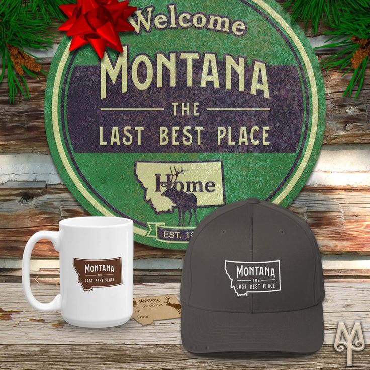 'Montana The Last Best Place' apparel and cabin decor by Montana Treasures. Shop now!