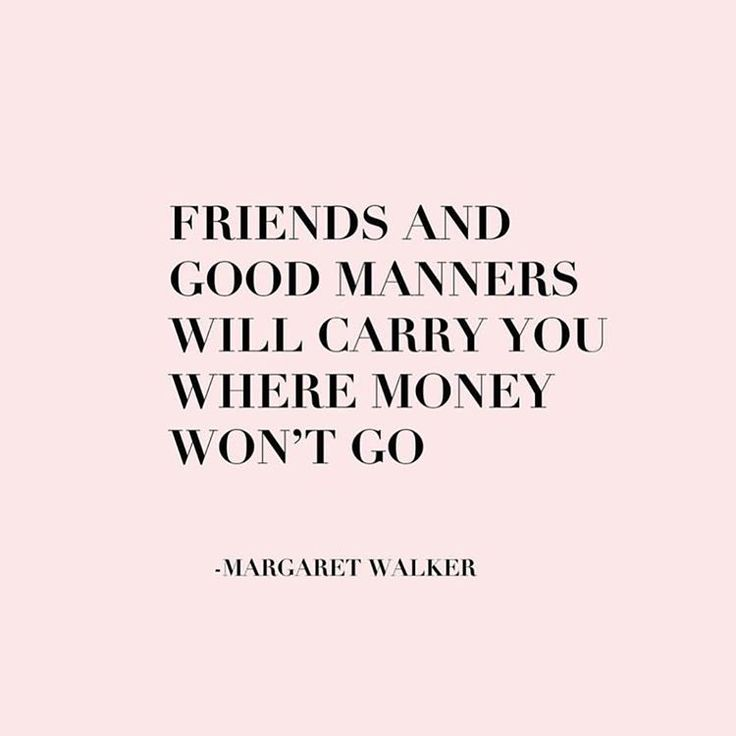 Money And Friends Quotes: 17 Best Manners Quotes On Pinterest