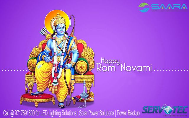 May Lord Rama bless you with Success, Happiness and Peace on the auspicious occasion of Ram Navami, Happy Ram Navami #ramnavami #servotech #saaraled #ledlighting #solarpowersolutions