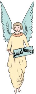 The Names of Angels - A Collection of Arch Angel Names and Guardian Angel Names at www.angel-guice.com