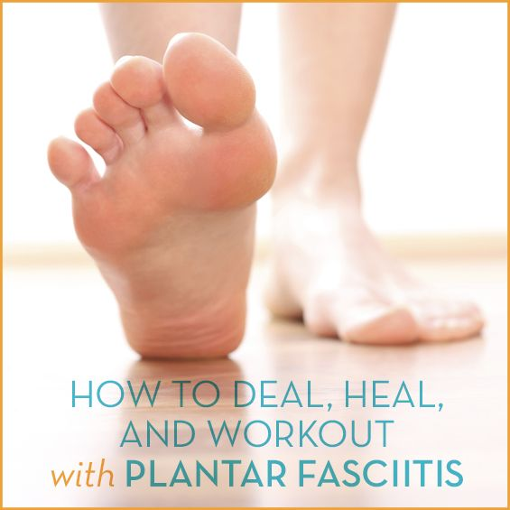 Don't let plantar fasciitis and foot pains set your workouts and goals back! Here's the best ways to treat, heal, and exercise with plantar fasciitis.