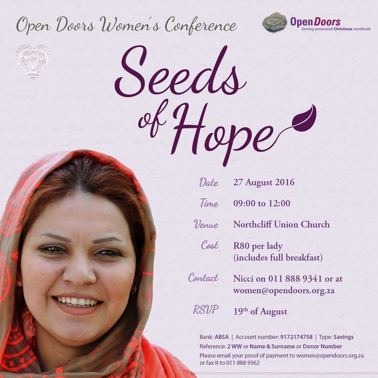You are invited to join us for Open Doors Seeds of #Hope #Women's #Conference, on the 27th of August 2016.   Helen Fisher, the Women's Ministry Coordinator for Open Doors International, will be our guest speaker and she will share stories of hope from our sisters living in the midst of #persecution.  Book your seat here: