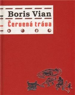 Boris Vian: Červená tráva