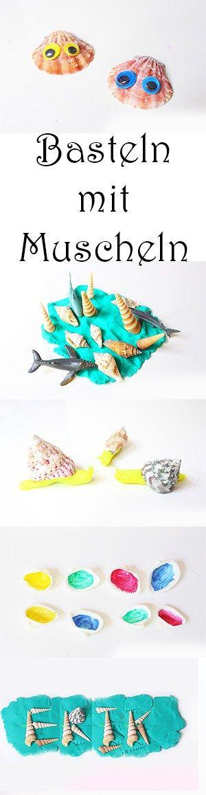 Basteln mit Kindern im Sommer - Bastelideen und Spielideen mit Muscheln
