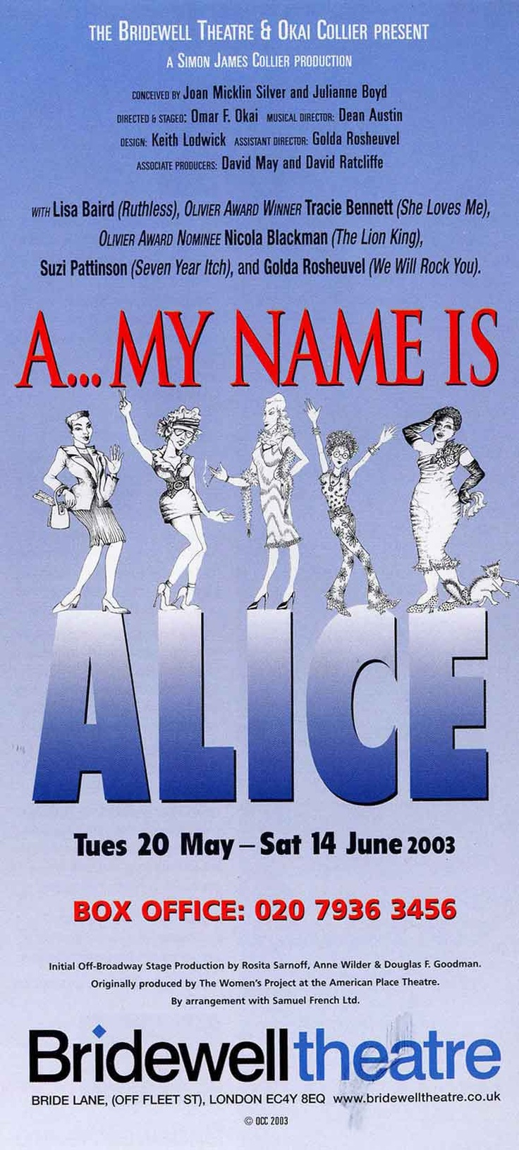 A... My Name Is Alice Flyer, London