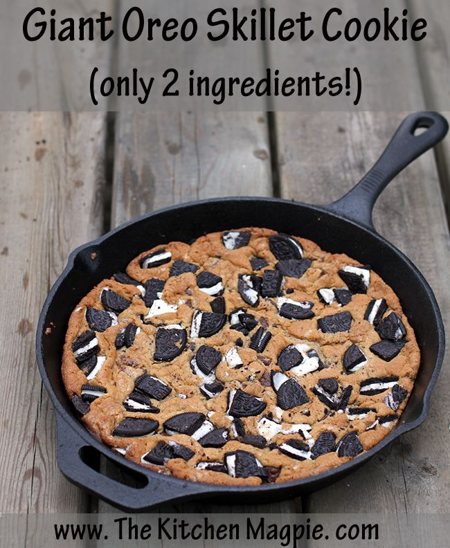 Camping Recipe: Giant Oreo Skillet Cookie with only 2 ingredients!  #cookies #baking #recipes #camping Recipe from @The Kitchen Magpie- Karlynn Johnston