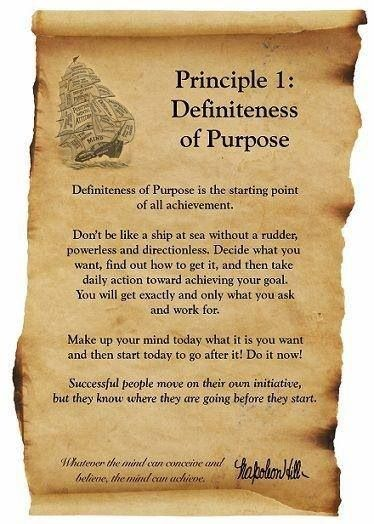 Principle 1 - Definiteness of Purpose, Think and Grow Rich by Naploean Hill