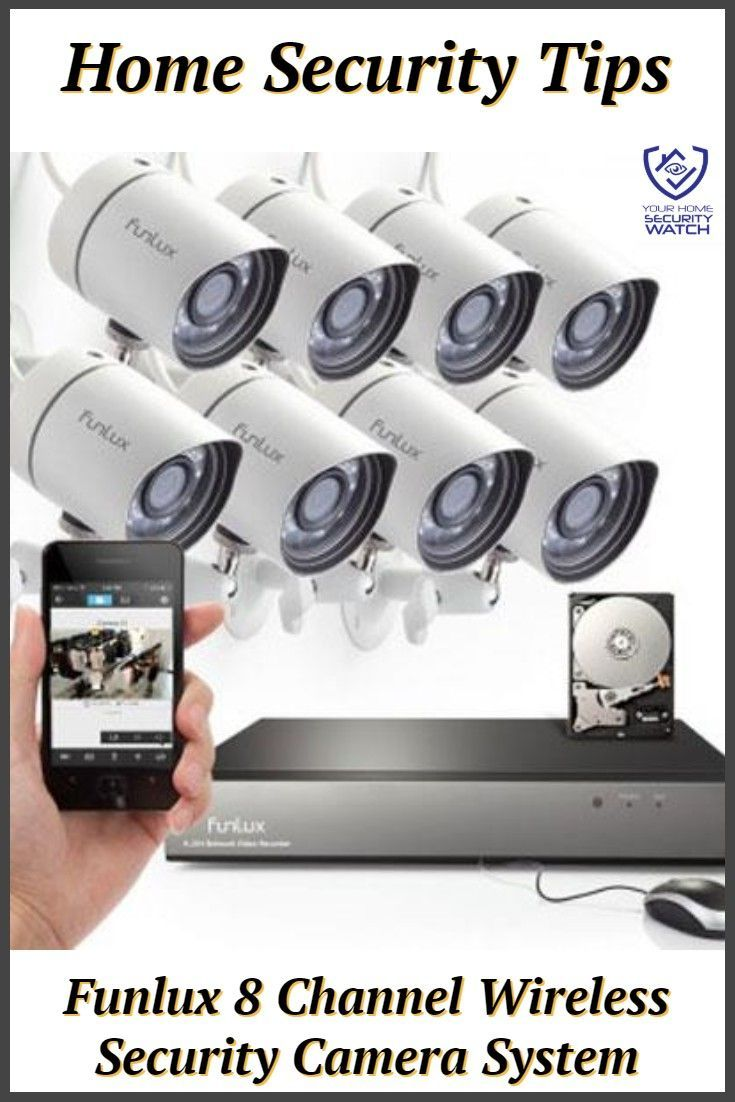 Funlux 8 Channel Wireless Security Camera System Review Wireless Security Camera System Wireless Security Cameras Home Security Camera Systems