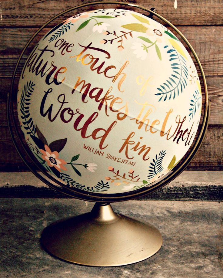The world can be yours when you customize a vintage globe with an inspirational quote, abstract design, or boldly painting the places you've traveled to.