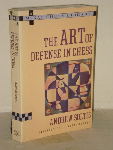 The Art of Defense in Chess by Andrew Soltis and Random; Chess books and pieces Progressive Books Blogs videos fah451bks.wordpress.com