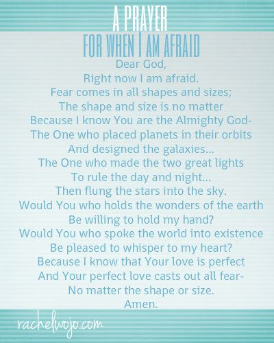 A Prayer for When I Am Afraid- wonderful prayer to share with your children