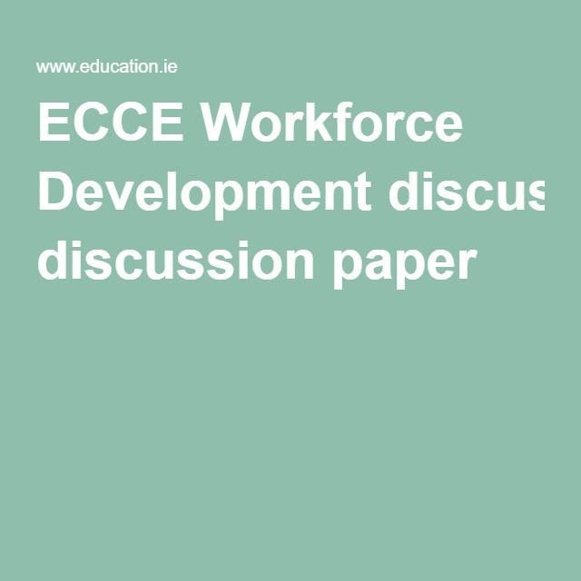 ECCE Workforce Development Discussion Paper June 2009