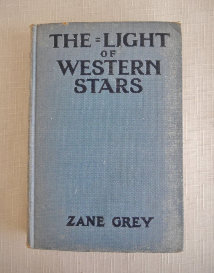 The Light of Western Stars, A Romance by Zane Grey, Western Novel, Fiction, Blue Book, 1942 Edition, Gift for Western Fiction Lover by CactusWrenVintage on Etsy