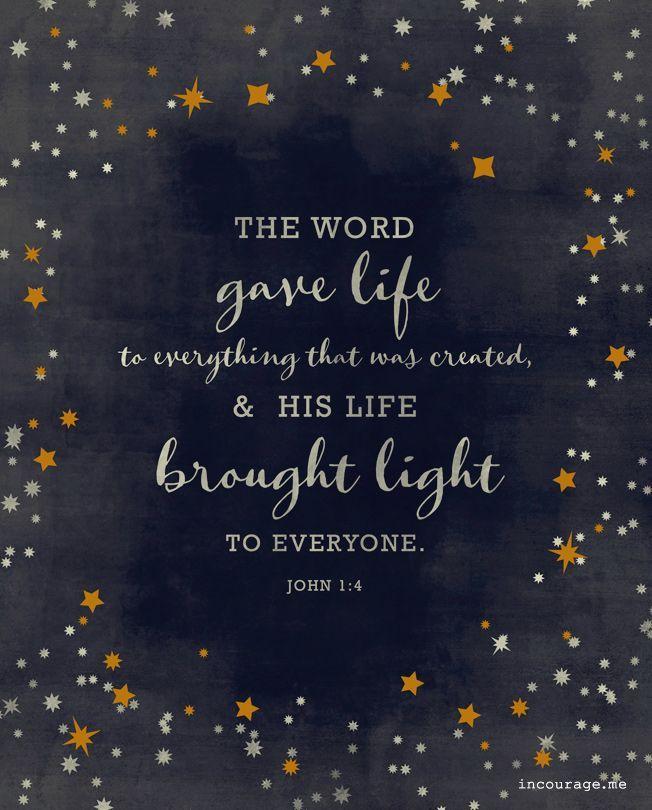 "faithprayers: ""John 1:4 """