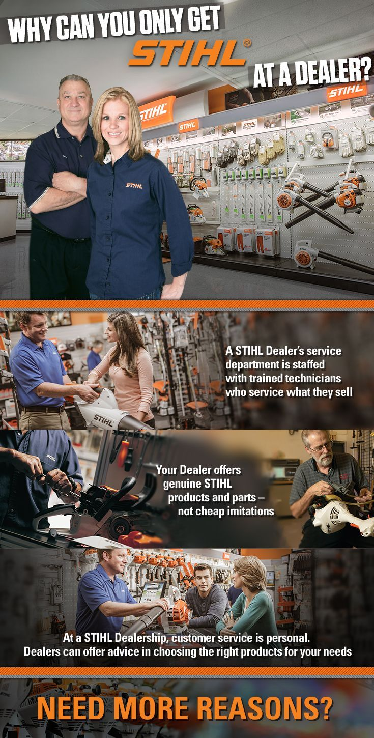 Want a more personal experience? Genuine STIHL products and