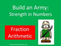 Build an Army: Fraction Arithmetic by MrBartonMaths - UK Teaching Resources - TES
