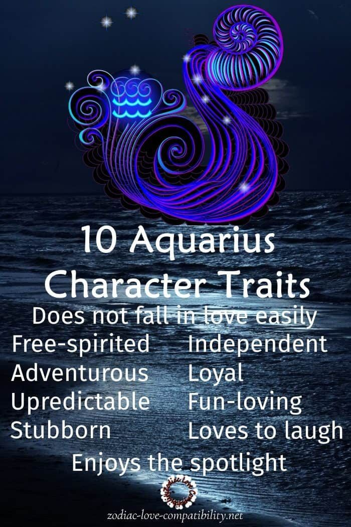 10 Aquarius Character Traits Another Aquarius personality trait trait is that they won't change for anyone! https://www.zodiac-love-compatibility.net/aquarius/aquarius-compatibility