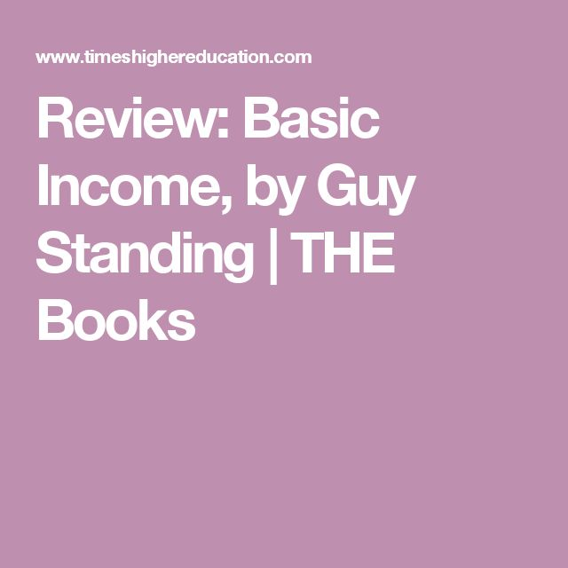Review: Basic Income, by Guy Standing | THE Books