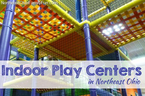Indoor Play Centers in Northeast Ohio