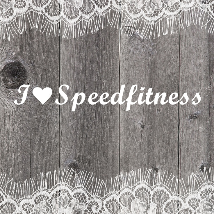 I love Speedfitness!