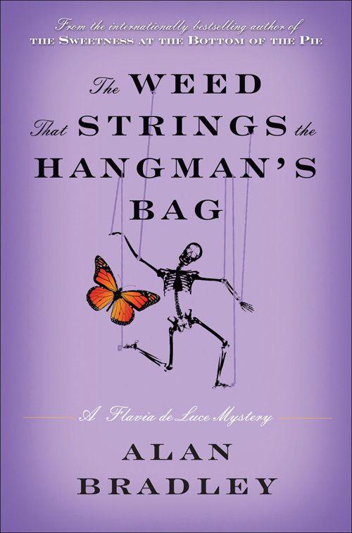 The Weed that Strings the Hangman's Bag, by Alan Bradley