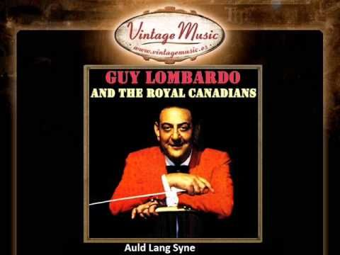 Guy Lombardo And His Royal Canadians -- Auld Lang Syne Listened to this each New Year when I was a child!
