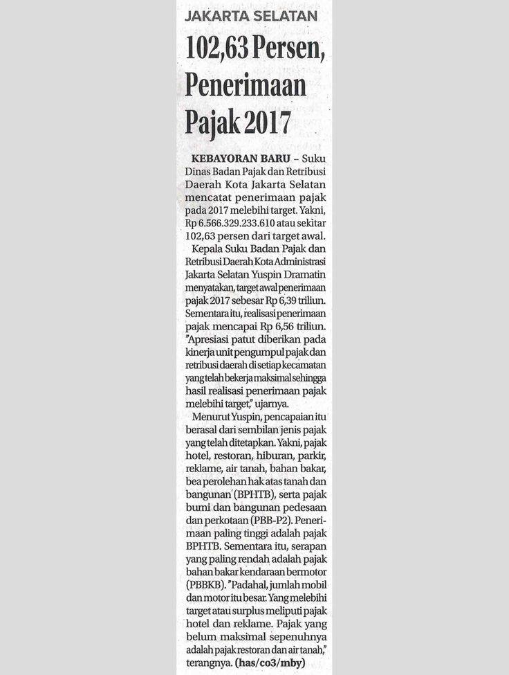 102,63 Persen, Penerimaan Pajak 2017 Ekonomi BADAN PAJAK DAN RETRIBUSI DAERAH Jum'at, 12 Januari 2018 Jawa Pos,Hal :25c Jurnalis - has/c03/mby