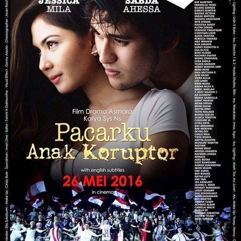 Jakarta, Obsessionnews – Film bernuansa kritik sosial 'Pacarku Anak Koruptor' siap dirilis di bioskop pada 26 Mei 2016 mendatang. Ide Film ini bermula kegelisahan Sineas Sys NS melihat praktik korupsi