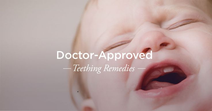 Teething is a painful experience for your little one. These doctor-approved remedies will help them feel better.