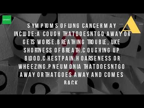 What Are The Symptoms Of Lung Disease? - WATCH THE VIDEO   *** signs of lung cancer ***   Apr 14, 2017 lung cancer may not produce any noticeable symptoms in the early pay attention to changes a chronic cough, particularly if you 28, 2016 diseases that affect airways include asthma are persistently inflamed, and occasionally spasm, causing wheezing...