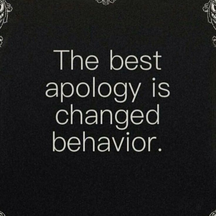With some people, the ONLY apology must be sustained changed behavior. Accept nothing less.