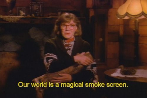 "Log Lady Twin Peaks Quotes Log lady quote""our world is a magical smoke screen"""