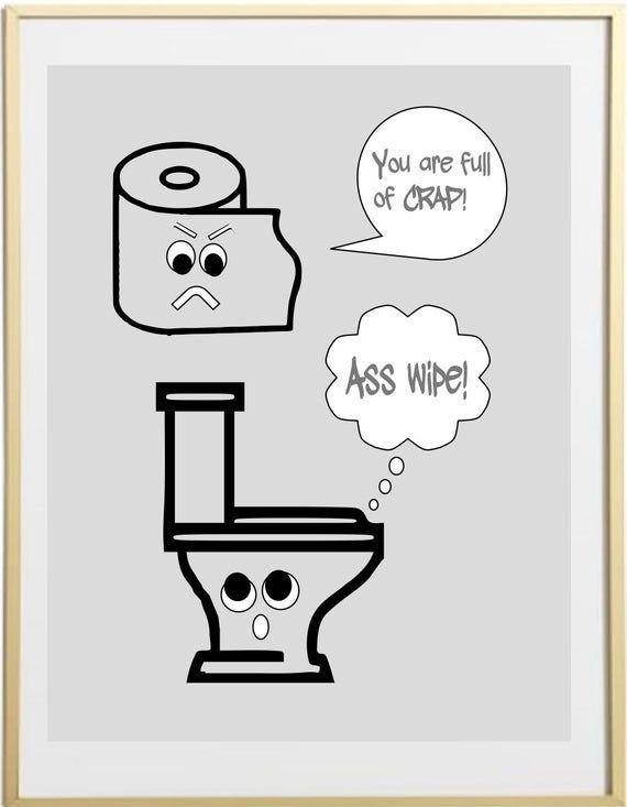 Funny Bathroom Art Sign Bathroom Wall Decor Bathroom Quote Modern Art Prints Canvas Option In 2020 Bathroom Humor Funny Bathroom Art Bathroom Quotes