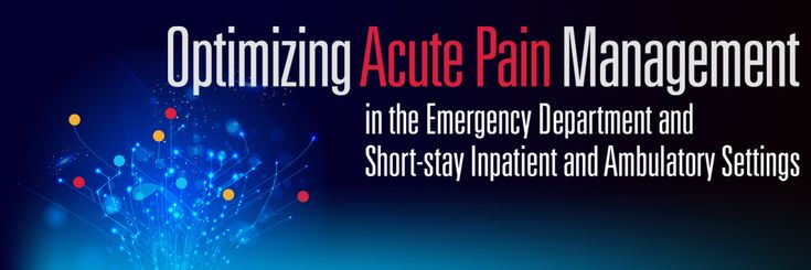 Optimizing Acute Pain Management in the Emergency Department and Short-stay Inpatient and Ambulatory Settings - Free CE from ASHP