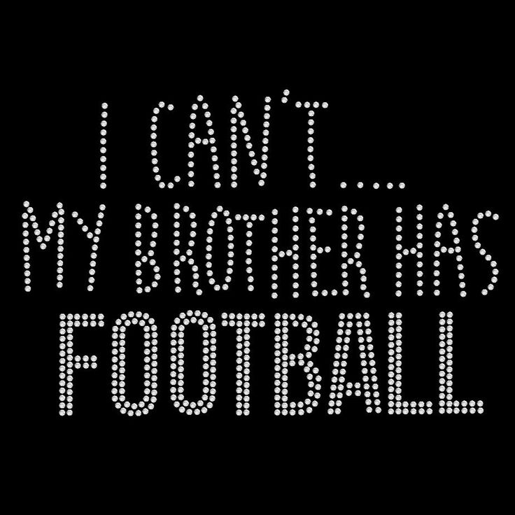 Brother Has Football - SD895 rhinestone transfer from www.heattransferwarehouse.com